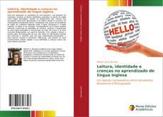 Bookcover of Leitura, identidade e crenças no aprendizado de língua Inglesa
