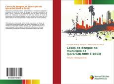 Bookcover of Casos de dengue no município de Iporá/GO(2009 à 2013)