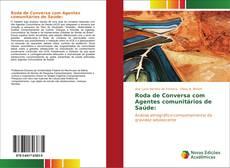 Bookcover of Roda de Conversa com Agentes comunitários de Saúde: