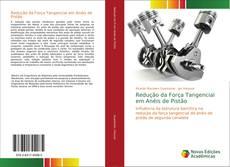 Bookcover of Redução da Força Tangencial em Anéis de Pistão
