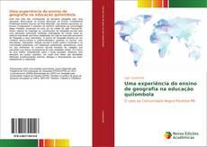 Bookcover of Uma experiência do ensino de geografia na educação quilombola