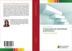 Bookcover of Construção da identidade profissional