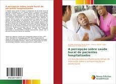 Portada del libro de A percepção sobre saúde bucal de pacientes hospitalizados
