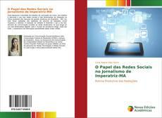 Bookcover of O Papel das Redes Sociais no Jornalismo de Imperatriz-MA