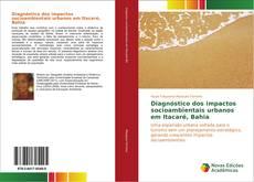 Copertina di Diagnóstico dos impactos socioambientais urbanos em Itacaré, Bahia