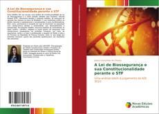 A Lei de Biossegurança e sua Constitucionalidade perante o STF的封面