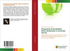 Bookcover of Programa Ecocidadão: Meio Ambiente e Inclusão Social