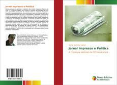 Capa do livro de Jornal Impresso e Política