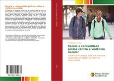 Couverture de Escola e comunidade juntas contra a violência escolar