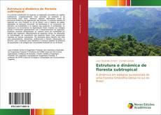 Portada del libro de Estrutura e dinâmica de floresta subtropical