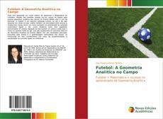 Couverture de Futebol: A Geometria Analítica no Campo