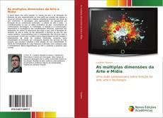 Capa do livro de As múltiplas dimensões da Arte e Mídia