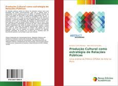 Produção Cultural como estratégia de Relações Públicas kitap kapağı