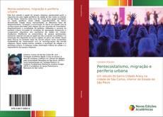 Borítókép a  Pentecostalismo, migração e periferia urbana - hoz