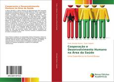 Bookcover of Cooperação e Desenvolvimento Humano na Área da Saúde