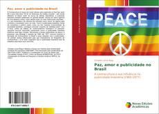 Capa do livro de Paz, amor e publicidade no Brasil