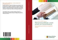 Buchcover von Manual do professor, muito prazer em (re)conhecê-lo!