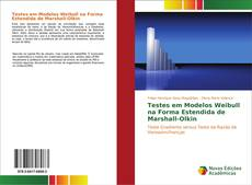 Bookcover of Testes em Modelos Weibull na Forma Estendida de Marshall-Olkin
