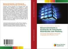 Bookcover of Desenvolvimento e Avaliação de Simulação Distribuída com Ptolemy