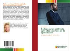 Bookcover of Redes neurais artificiais aplicadas aos modelos de aprendizado