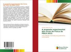 Bookcover of A proposta experimental dos livros de Física do PNLD 2012: