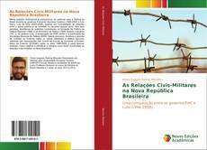 Portada del libro de As Relações Civis-Militares na Nova República Brasileira