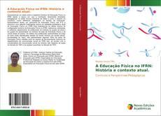 Buchcover von A Educação Física no IFRN: História e contexto atual.