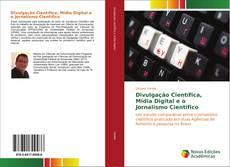 Обложка Divulgação Científica, Mídia Digital e o Jornalismo Científico