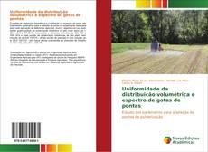 Borítókép a  Uniformidade da distribuição volumétrica e espectro de gotas de pontas - hoz