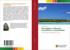 Обложка De Alagoas a Maceió, narrativas e visualidades