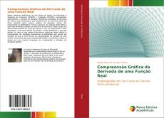 Bookcover of Compreensão Gráfica da Derivada de uma Função Real