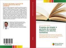 Capa do livro de Projetos de biogás e geração de energia elétrica em aterros sanitários