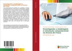 Buchcover von Investigando a modelagem e simulação computacional no Ensino de Física