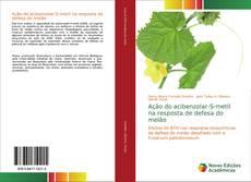 Bookcover of Ação do acibenzolar-S-metil na resposta de defesa do melão