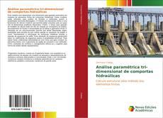 Capa do livro de Análise paramétrica tri-dimensional de comportas hidraúlicas