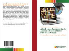 Buchcover von A EAD como Ferramenta de Acesso à Universidade: Biblioteca Virtual