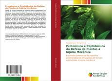Buchcover von Proteômica e Peptidômica da Defesa de Plantas à Injúria Mecânica