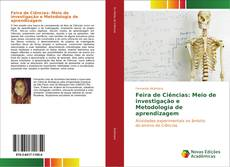 Copertina di Feira de Ciências: Meio de investigação e Metodologia de aprendizagem