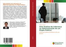 Capa do livro de Uma Análise da Liderança na Administração de um Órgão Público