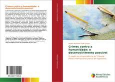 Capa do livro de Crimes contra a humanidade: o desenvolvimento possível