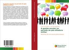 Capa do livro de A gestão escolar no período de pós-ditadura militar