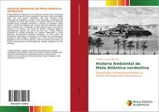 História Ambiental da Mata Atlântica nordestina的封面