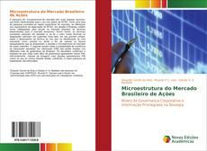 Обложка Microestrutura do Mercado Brasileiro de Ações