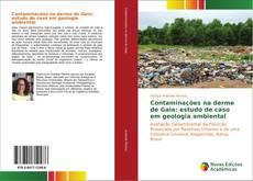 Portada del libro de Contaminações na derme de Gaia: estudo de caso em geologia ambiental