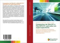 Bookcover of Compósitos de PAni/FC e PAni/NTC/FC aplicados em supercapacitores