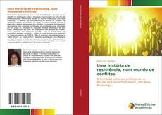 Bookcover of Uma história de resistência, num mundo de conflitos