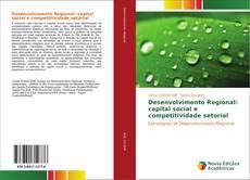 Capa do livro de Desenvolvimento Regional: capital social e competitividade setorial