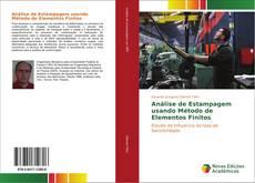 Обложка Análise de Estampagem usando Método de Elementos Finitos