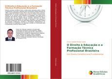 O Direito à Educação e a Formação Técnica Profissional Brasileira的封面