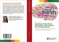 Capa do livro de Imprensa imigrante & identidade: uma história de reconhecimento